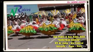 getlinkyoutube.com-SAN PEDRO & SAN PABLO 2014 UNICACHI - NUESTRAS RAICES - DIA CENTRAL - NOLY CHURA Y SRA.