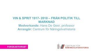 Forskartorget 2017 - Vin & Sprit 1917 – 2018 – från politik till marknad