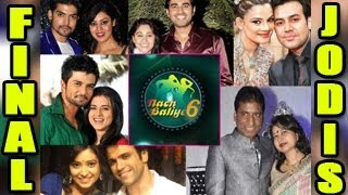Nach Baliye 6 2013 FINAL CONTESTANTS LIST OUT - 9th November 2013 EPISODE 1