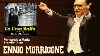 Ennio Morricone - Pensando a Maria - La Cosa Buffa (1972)