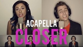 getlinkyoutube.com-The Chainsmokers - Closer ACAPELLA feat. Halsey (Mike Tompkins & Andie Case Cover)