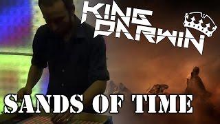 King Darwin - Sands Of Time (Live EDM)