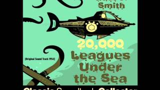 Main Title - 20,000 Leagues Under the Sea (OST) [1954]