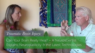 Can Your Brain Really Heal? – Neuroplasticity & the Latest Technologies