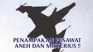 """getlinkyoutube.com-VIDEO PENAMPAKAN PESAWAT ANEH DAN MISTERIUS """"TERBANG DI LANGIT"""" PESAWAT ANEH TAPI NYATA !!"""