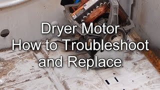 getlinkyoutube.com-How to Troubleshoot and Replace your Dryer Motor