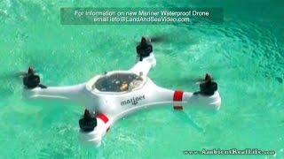 "getlinkyoutube.com-The New ""MARINER"", Waterproof DRONE.. First water test flights in St Maarten, SXM, CARIBBEAN!"