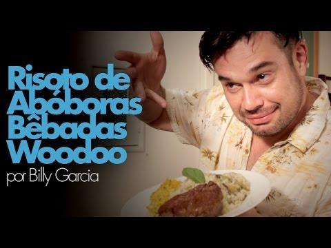 Billy Garcia - Receita: Risoto de Abóboras Bêbadas Woodoo