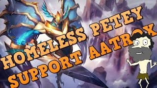 getlinkyoutube.com-Aatrox Support OP :( OMG I CANT BELIEVE WHAT I DID!!! Support Gameplay Guide by Homeless Petey