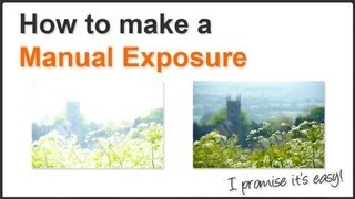 getlinkyoutube.com-Photography Tips - How To Make A Manual Exposure