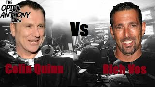 getlinkyoutube.com-Opie & Anthony - Colin Quinn vs Rich Vos, Best of (Part 1 of 2)