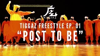"getlinkyoutube.com-Kinjaz Presents ""TIGGAZ"" | Ep. 01 ""Post To Be"" Freestyle Session"