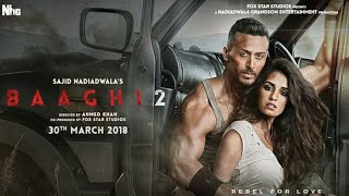 How To Download Baagi 2 full movie HD 720p