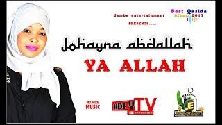 QASWIDA -Johayna Abdallah ~ YA ALLAH