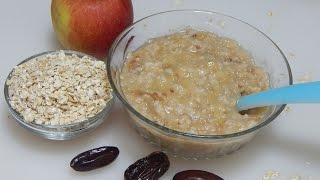 Healthy Baby Food Recipe - Oats Apple Porridge l Oatmeal with Apple & Dates l 8+ months