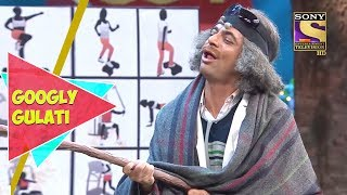 Gangster Gulati   Googly Gulati   The Kapil Sharma Show