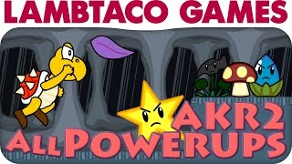 A Koopa's Revenge 2 - All Powerups | LTG
