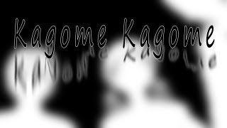 "getlinkyoutube.com-""Kagome Kagome"""