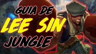 getlinkyoutube.com-Guia LEE SIN JUNGLA S6 6.15 2016 l COMO HACER LOS INSEC, RUNAS, BUILD, COUNTERJUNGLA Y MAS!!