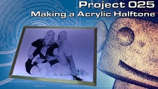 getlinkyoutube.com-RCNC Projects 25 : Making a Acrylic Halftone from a picture