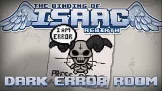 getlinkyoutube.com-Binding of Isaac Rebirth Tip: Dark Error Room