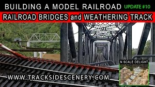 getlinkyoutube.com-BUILDING A MODEL RAILROAD - LAYOUT UPDATE #10 - BUILDING BRIDGES - WEATHERING TRACK