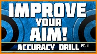Improve your Aim in BO3! | (Black Ops 3 Accuracy Drill) How to get Better Aim in Call of Duty!