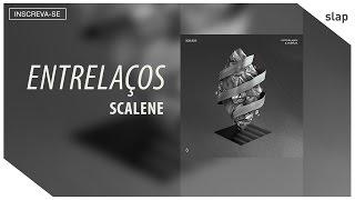 getlinkyoutube.com-Scalene - Entrelaços (Lyric Video)