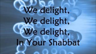 getlinkyoutube.com-Barry and Batya Segal - We Delight In Your Shabbat - Lyrics