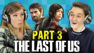 getlinkyoutube.com-THE LAST OF US: PART 3 (Teens React: Gaming)