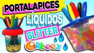 getlinkyoutube.com-Portalápices con Botellas de Plástico LÍQUIDOS con * Glitter, Lava lamp y ORBEEZ