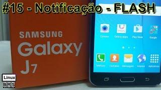 getlinkyoutube.com-Samsung Galaxy J7 - Notificação por LED FLASH - Português