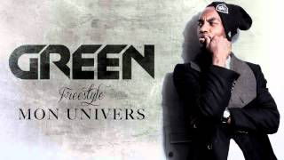 Green - Freestyle Mon Univers