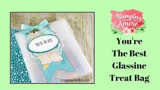 getlinkyoutube.com-YOU'RE THE BEST GLASSINE TREAT BAG