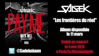 Sadek - Pay Me (ft. Meek Mill)