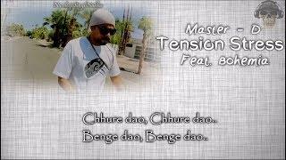 BOHEMIA - HD Full Lyrics Video of 'Tension Stress' By