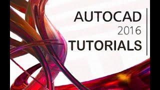 getlinkyoutube.com-AutoCAD 2016 - Tutorial for Beginners [COMPLETE]*