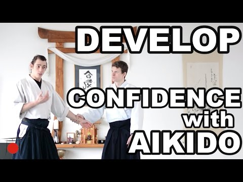 Development Aikido - Developing Self Confidence through Aikido