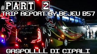 PART2-TRIP-BY-BEJEU-B57-SCANIA-K360-GASPOLL-DI-CIPALI width=