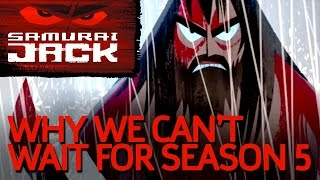 Samurai Jack: Why We Can't Wait For Season 5