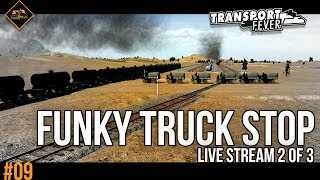 The Funky Truck Stop   Transport Fever live stream part 2 of 3 Metropolis #9