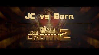 getlinkyoutube.com-GO-RILLA WARFARE: JC vs Born || THE CROWN 2