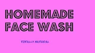 getlinkyoutube.com-Homemade Face Wash/Cleanser for all SKIN TYPES...