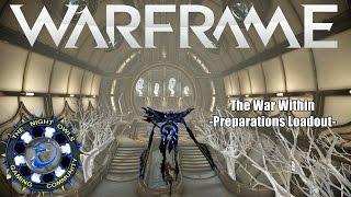 getlinkyoutube.com-Warframe: The War Within Preparations - Choosing Your Loadout