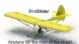 BirdGlider, the low budget airplane