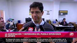 LA GOBERNACIÓN Y DEFENSORÍA DEL PUEBLO INTERVIENEN EN APONTE