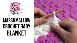 getlinkyoutube.com-Marshmallow Crochet Baby Blanket (with  Closed Captions CC)