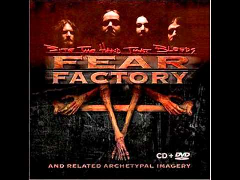 Fear Factory - Bite The Hand That Bleeds -yOlnd2-LQUs
