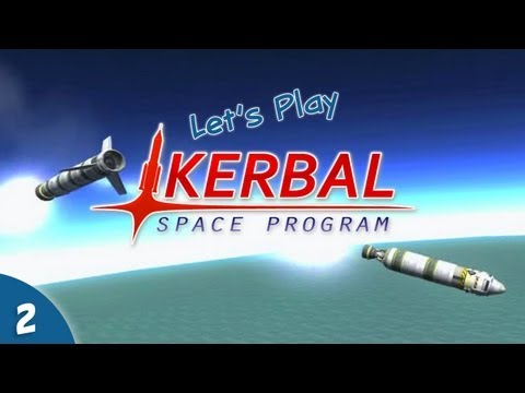 Let's Play Kerbal Space Program #02 - Trial and Error