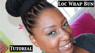 getlinkyoutube.com-Loc Tutorial/How To: Wrap Bun
